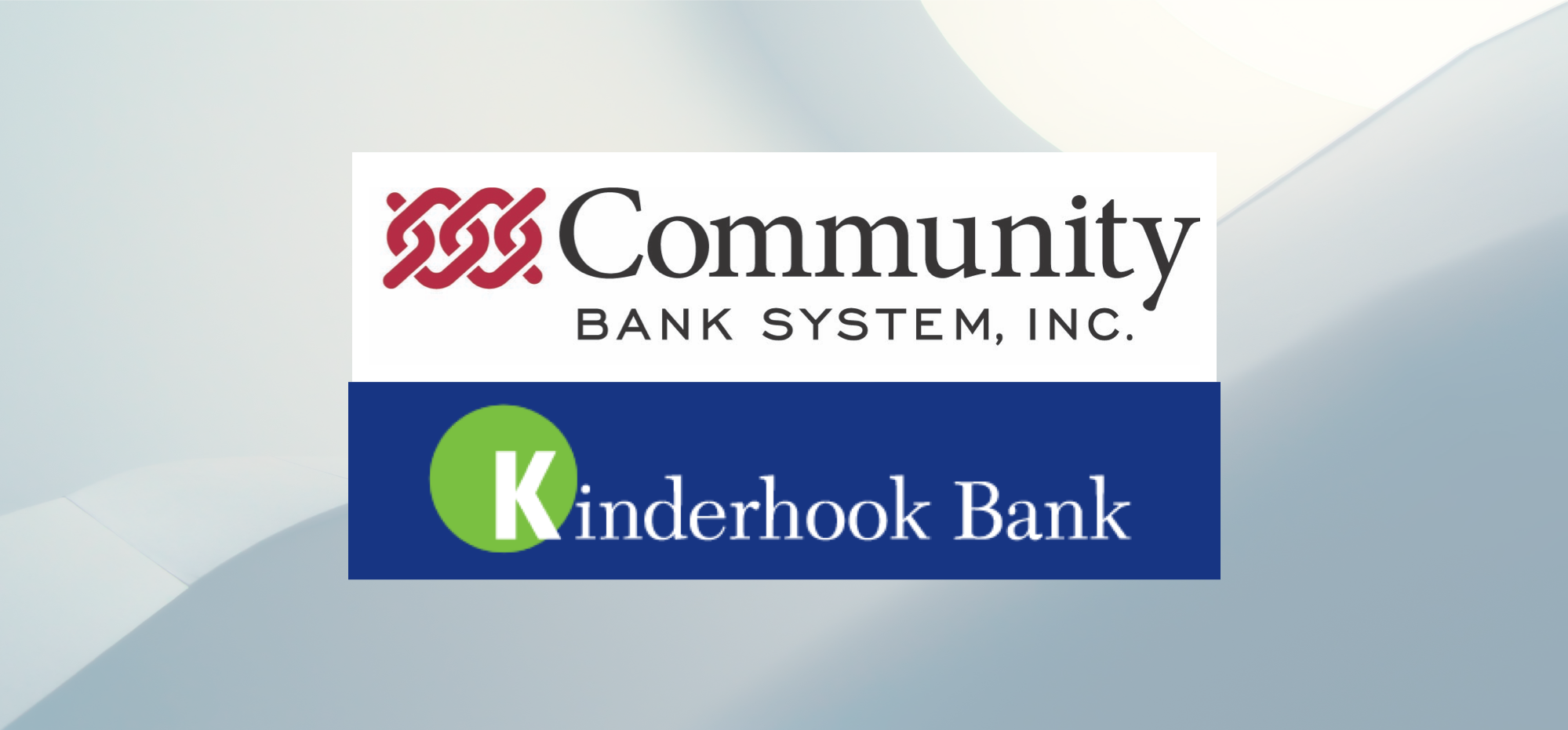 Community Bank System To Enhance Capital District Presence With Acquisition Of Kinderhook Bank Corp.