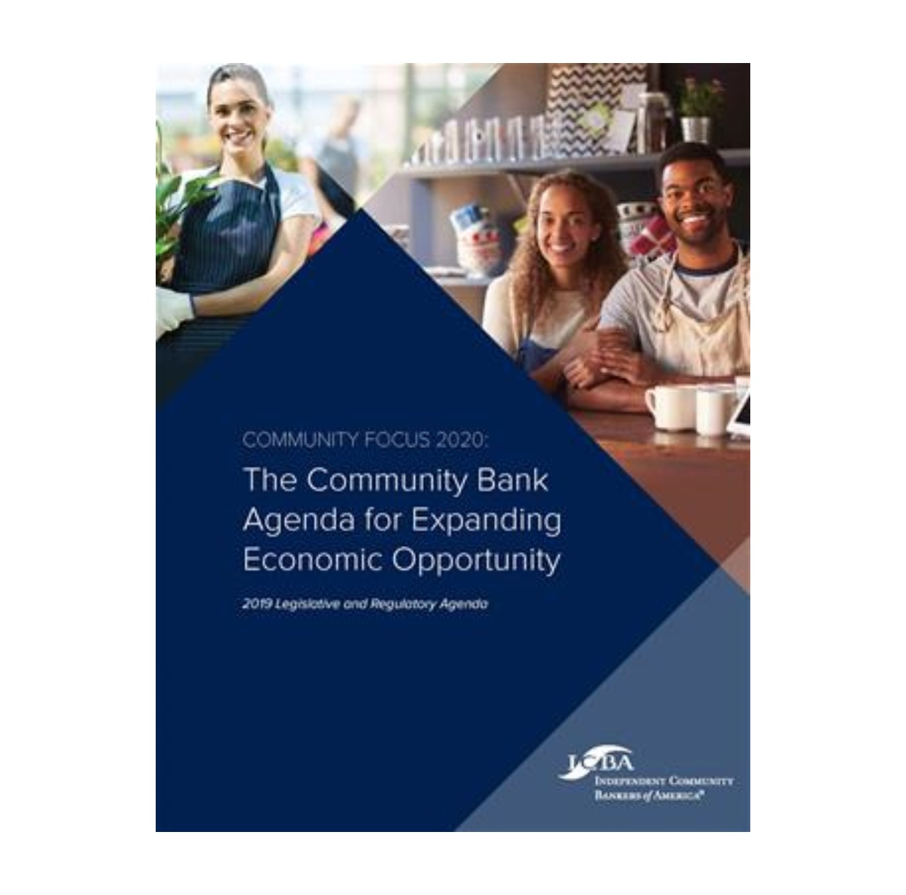 "ICBA Unveils ""Community Focus 2020: The Community Bank Agenda For Expanding Economic Opportunity"""