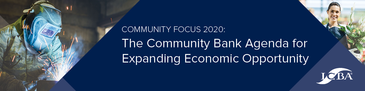 """ICBA Unveils """"Community Focus 2020: The Community Bank Agenda For Expanding Economic Opportunity"""""""