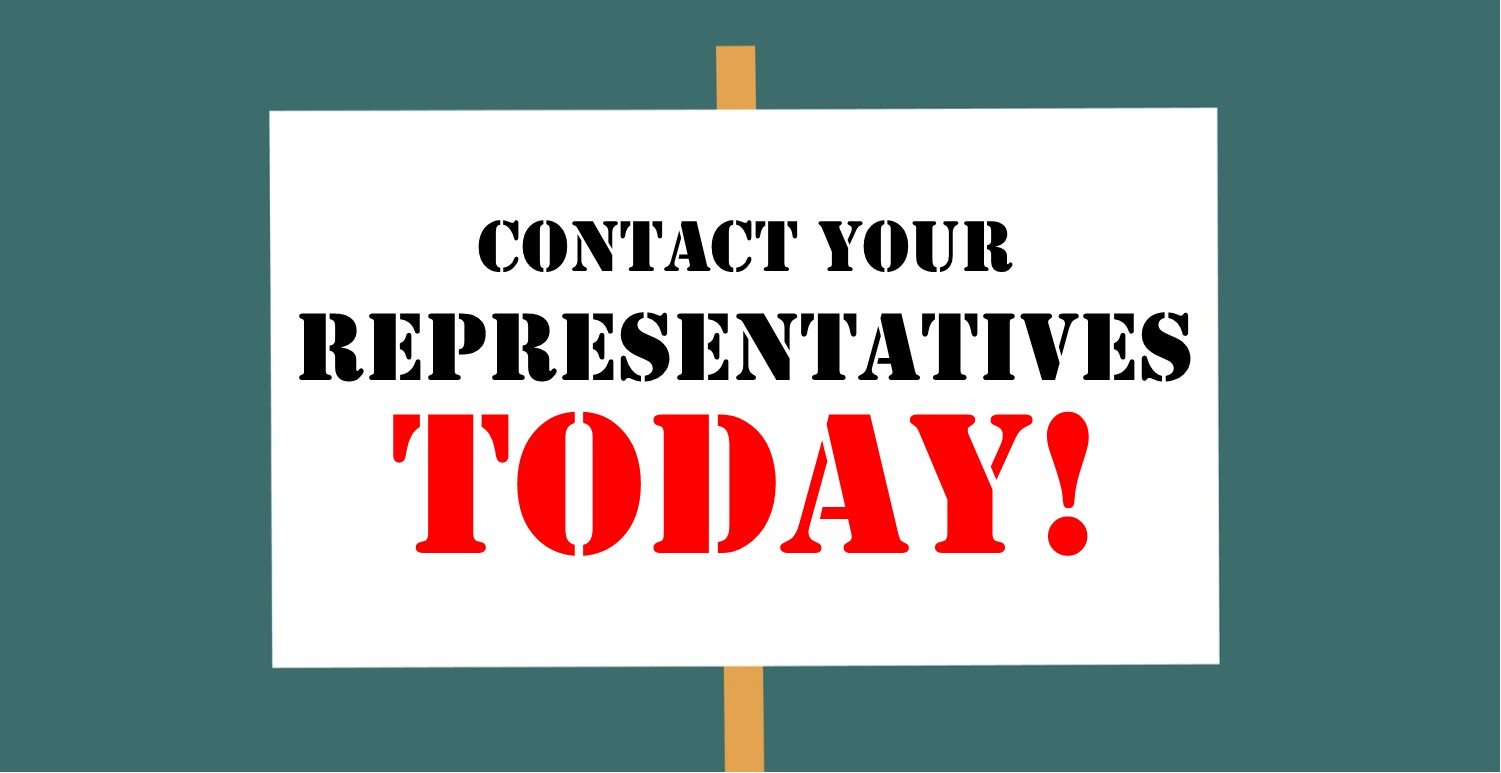August Is Coming: Reach Out To Your Elected Representatives!